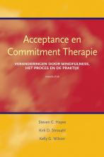 K.G. Wilson S. Hayes  K.D. Strosahl, Acceptance en commitment therapie