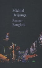 Heijungs, Michiel Retour Bangkok