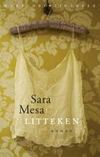 Sara Mesa , Litteken