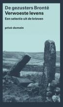 De gezusters  Brontë Verwoeste levens
