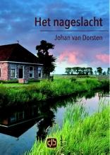 Johan van Dorsten Het nageslacht - grote letter uitgave