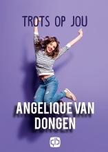 Angelique van Dongen Trots op jou