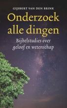 Gijsbert van den Brink , Onderzoek alle dingen
