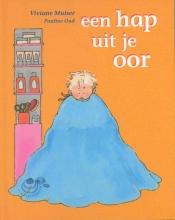 Viviane Muiser , Een hap uit je oor