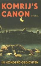 Gerrit  Komrij Komrij`s canon