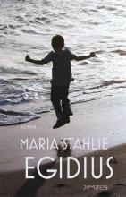Stahlie, Maria Egidius