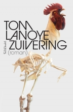 Tom Lanoye , Zuivering