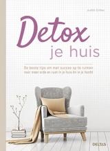 Judith Crillen , Detox je huis