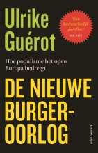 Ulrike  Guérot De nieuwe burgeroorlog