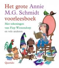 Annie M.G.  Schmidt Het grote Annie M.G. Schmidt voorleesboek