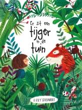 Lizzy  Stewart Er zit een tijger in de tuin