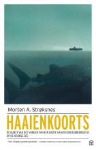 Morten Strøksnes , Haaienkoorts