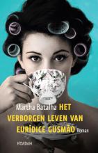 Martha  Batalha Het verborgen leven van Eurdice Gusmo