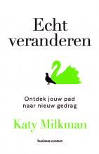 Katy Milkman , Echt veranderen
