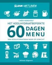 Linda  Nordholt Het koolhydraatbeperkte 60 dagen menu