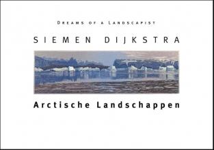 Robin d`Arcy Shillcock Siemen Dijkstra, Arctische Landschappen