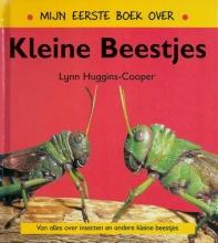 Lynn  Huggins-Cooper Mijn eerste boek over kleine beestjes