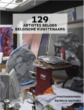 Patricia  Mathieu, Nathalie  Gilly 129 Artistes belges Belgische kunstenaars