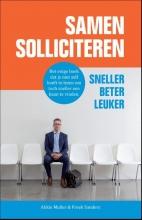Freek Sanders Akkie Muller, Samen solliciteren