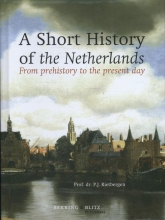 P.J. Rietbergen , A short history of the Netherlands