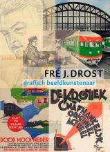 Harry Tijssen , Fré J. Drost - grafisch beeldkunstenaar