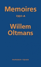Willem Oltmans , Memoires 1991-A