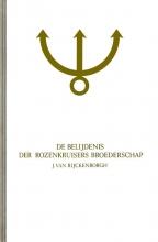 J. van Ryckenborgh , De belijdenis der Rozenkruisers Broederschap