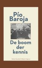 Baroja, Pío De boom der kennis