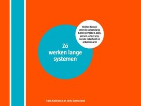 Silvie Zonderland Frank Kalshoven, Zó werken lange systemen
