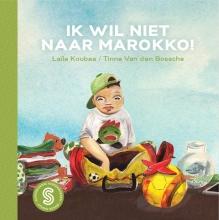 Laïla  Koubaa, Winny  Ang Sesam-kinderboeken Ik wil niet naar Marokko! Op zoek naar Yori