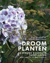 Henk Gerritsen Piet Oudolf, Droomplanten