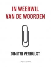 Dimitri Verhulst , In weerwil van de woorden