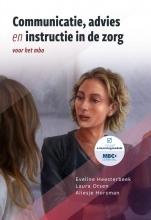Aliesje Horsman Eveline Heesterbeek  Laura Otsen, Communicatie, advies en instructie in de zorg