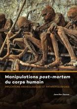Jennifer Kerner , Manipulations post-mortem du corps humain