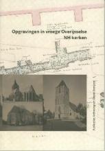 Michael Klomp , Opgravingen in vroege Overijsselse nh kerken