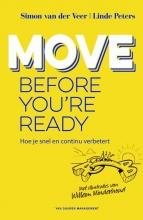 Linde Peters Simon van der Veer, Move before you`re ready