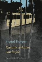 Sjoerd  Kuyper Kwaaie Verhalen Van Liefde
