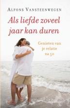 Alfons  Vansteenwegen Als liefde zoveel jaar kan duren