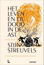 Stijn Streuvels , Het leven en de dood in de ast