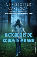 Christoffer Carlsson , Oktober is de koudste maand