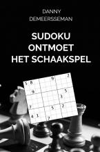 Danny Demeersseman , Sudoku ontmoet het Schaakspel