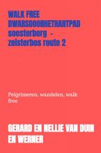 Gerard En Nellie Van Duin en Werner , Walk Free Dwarsdoorhethartpad