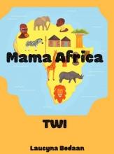 Laucyna Bodaan , Mama Africa