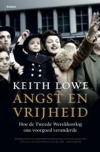 Keith  Lowe Angst en vrijheid