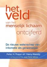 Peter H.  Fraser, Harry  Massey Het veld van het menselijk lichaam ontcijferd