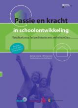 M.  Fullan, C. St. Germain Passie en kracht in schoolontwikkeling