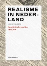 Mieke  Rijnders Realisme in Nederland 1925-1945
