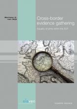 Marloes C. van Wijk , , Cross-border evidence gathering