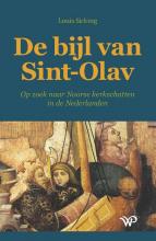 Louis Sicking , De bijl van Sint-Olav