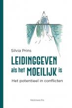 Silvia Prins , Leidinggeven als het moeilijk is